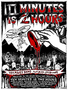 Ten Minutes Is Two Hours (2013)