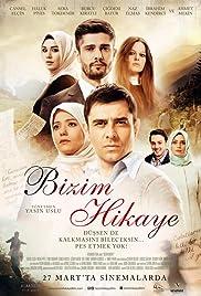Bizim Hikaye (2015) - IMDb