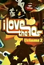 I Love the '70s: Volume 2 Poster - TV Show Forum, Cast, Reviews