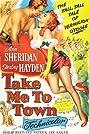 Take Me to Town (1953) Poster