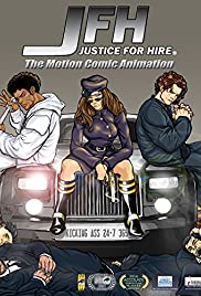 JFH: Justice-For-Hire - The Motion Comic Animation Poster