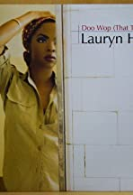 Lauryn Hill: Doo Wop (That Thing)