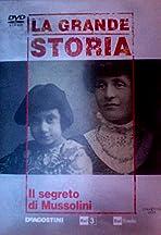 Il segreto di Mussolini