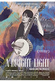 A Bright Light - Karen and the Process