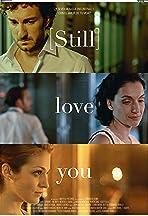 [Still] love you