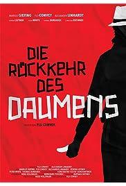 Die Rückkehr des Daumens - Thumb of the Tiger