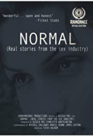 'NORMAL ' (Real Stories from the sex industry) Poster