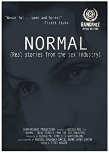 Movies in theater 'NORMAL ' (Real Stories from the sex industry) UK [2160p]