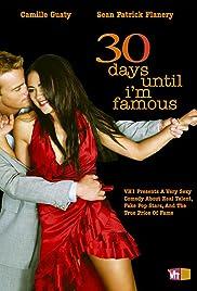 30 Days Until I'm Famous Poster