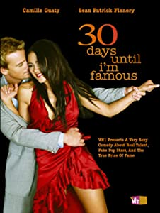30 Days Until I'm Famous by