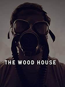 Free watch The Wood House [420p]