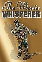The Movie Whisperer