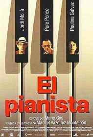 Jordi Mollà, Paulina Gálvez, and Pere Ponce in El pianista (1998)