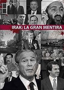 Watch a new movie for free Irak, La Gran Mentira [movie]