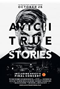 Primary photo for Avicii: True Stories
