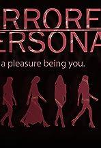 Mirrored Personas
