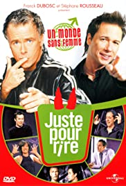 Franck Dubosc... Juste pour rire! Poster