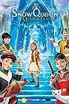 The Snow Queen: Mirrorlands (2018)