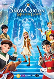 The Snow Queen: Mirrorlands Poster