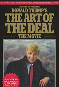 Primary photo for Donald Trump's The Art of the Deal: The Movie