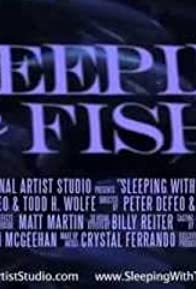 Primary photo for Sleeping with the Fishes