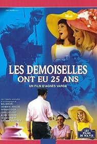 Les demoiselles ont eu 25 ans Poster - Movie Forum, Cast, Reviews