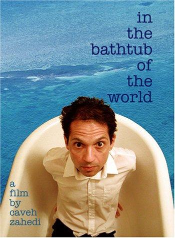 In the Bathtub of the World (2001)