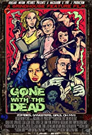 Gone with the Dead the Movie Poster