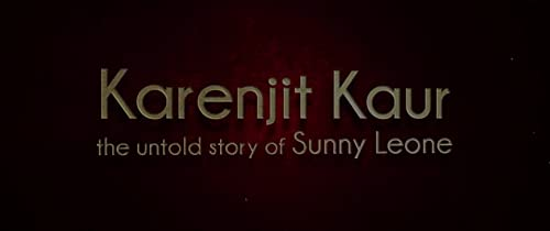 Official Hindi Trailer | Karenjit Kaur - The Untold Story of Sunny Leone