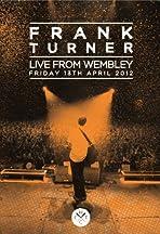 Frank Turner: Live from Wembley