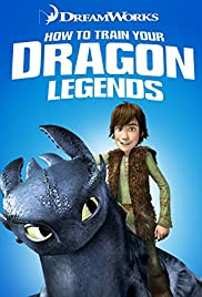 Dreamworks How to Train Your Dragon Legends (TV Series