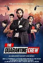 The Quarantine Crew