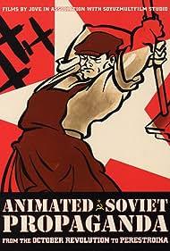 Animated Soviet Propaganda (1997)