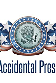 The Accidental President (2014)