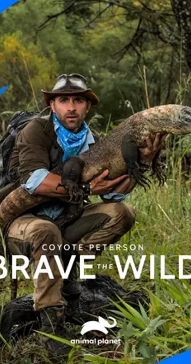 Download Coyote Peterson: Brave the Wild or watch streaming online complete episodes of  Season 1 in HD 720p 1080p using torrent