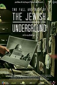 The Jewish Underground (2017)