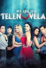 My Life Is a Telenovela Poster
