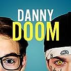 Gavin Michaels in Danny Doom (2021)