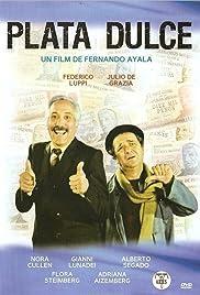 Plata dulce(1982) Poster - Movie Forum, Cast, Reviews