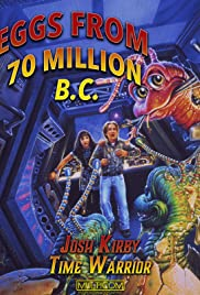 Josh Kirby: Time Warrior! Chap. 4: Eggs from 70 Million B.C. Poster