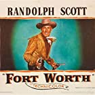 Randolph Scott in Fort Worth (1951)