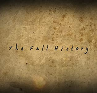 Watch full movie iphone free The Fall History by none [avi]