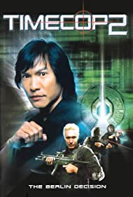 Timecop: The Berlin Decision (2003) Poster - Movie Forum, Cast, Reviews