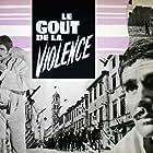 Mario Adorf and Robert Hossein in Le goût de la violence (1961)