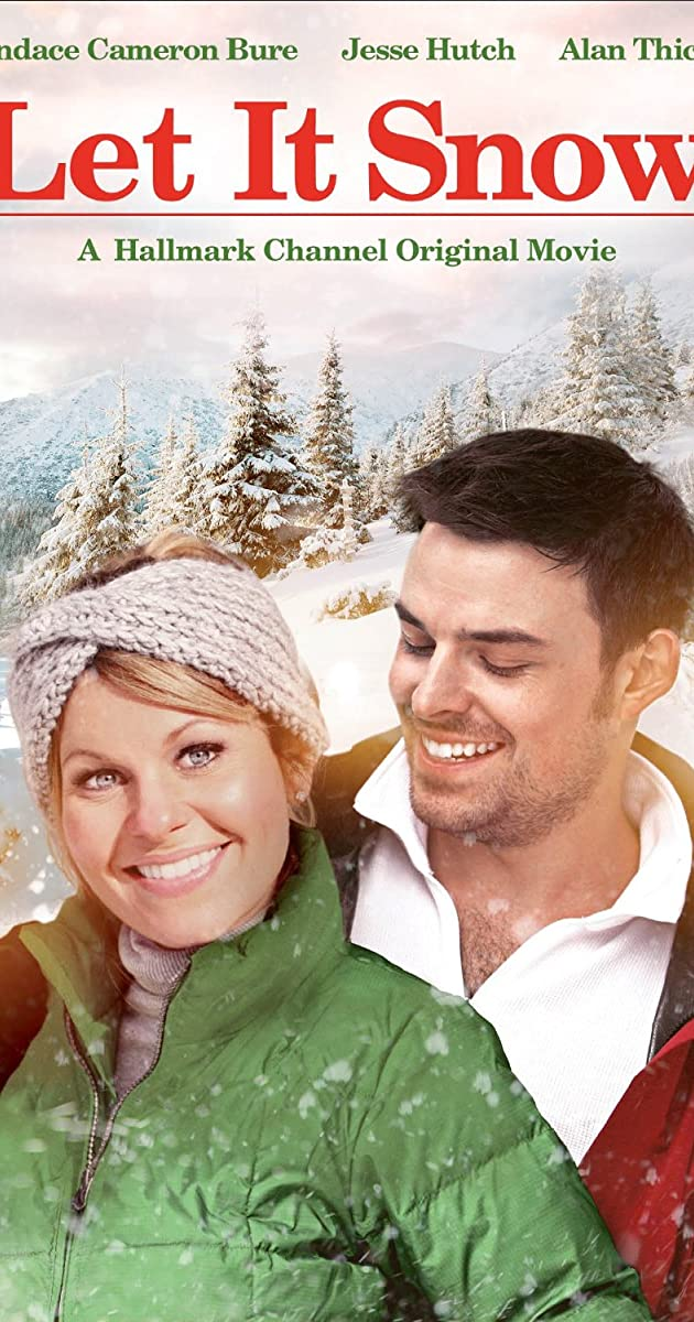 Will It Snow For Christmas Cast.Let It Snow Tv Movie 2013 Imdb