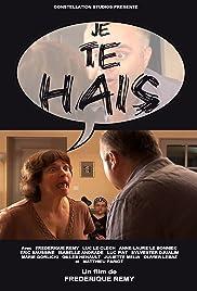Je te hais! Poster