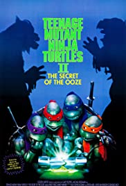 Teenage Mutant Ninja Turtles II: The Secret of the Ooze Poster