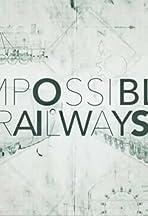 Impossible Railways
