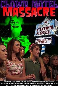 Primary photo for Clown Motel Massacre