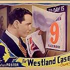 Preston Foster in The Westland Case (1937)